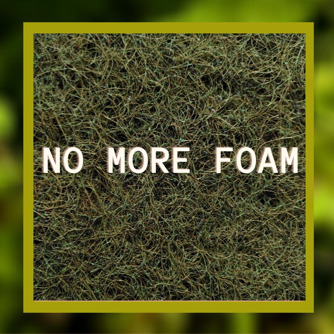 No More foam